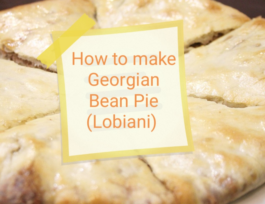 How to make Georgian Bean Pie (Lobiani) by Marina
